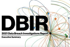 10 Insights on Verizon's 2021 Data Breach Investigations Report (DBIR)
