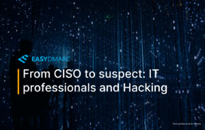 From CISO to suspect: IT professionals and Hacking